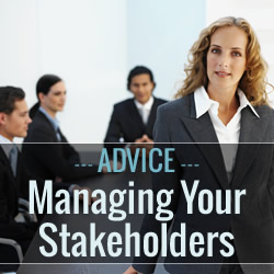 Managing Your Stakeholders