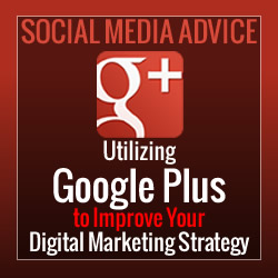 Google Plus Digital Marketing Strategy - Social Media Tips for Business