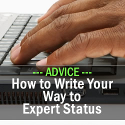 How to Write Your Way to Expert Status
