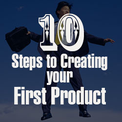 10 Steps to Creating your First Product