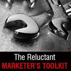 The Reluctant Marketer's Toolkit
