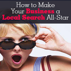 How to Make Your Business a Local Search All-Star