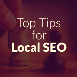 Top Tips for Local SEO