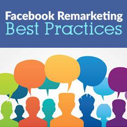 Facebook Remarketing Best Practices