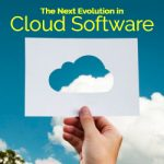 The Next Evolution in Cloud Software
