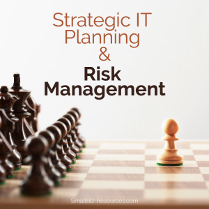 IT Planning and Risk Management Tips