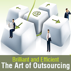 Brilliant and Efficient The Art of Outsourcing