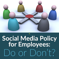 Social Media Policy for Employees: Do or Don't? - Small Business Tips