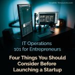IT Operations Best Practices for Small Business