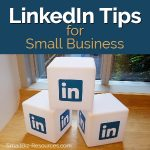LinkedIn Tips for Small Business