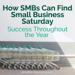 SMBs Small Business Saturday Tips