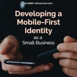 Mobile First Small Business