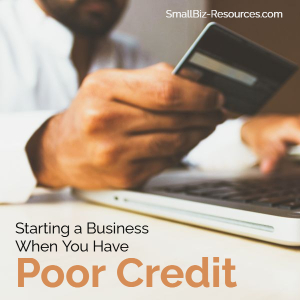 Starting a Business with Poor Credit